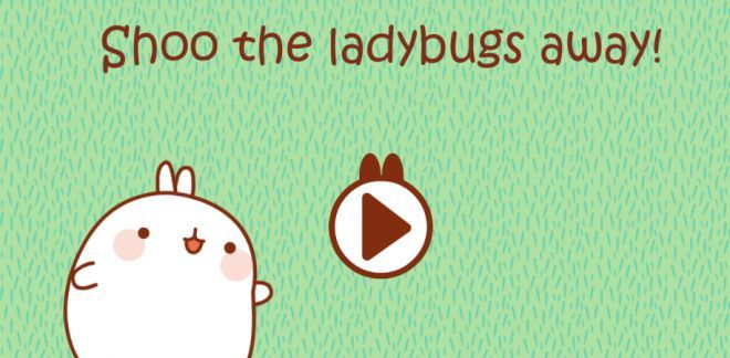 Shoo the ladybugs away - Molang